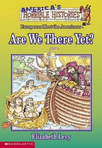 Are We There Yet?  (America's Horrible Histories)
