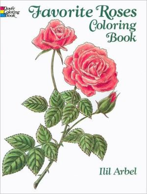 Favorite Roses Coloring Book (Dover Nature Coloring Book)