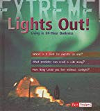 Lights Out!: Living in 24-hour Darkness (Extreme!)