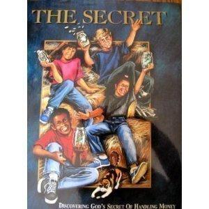 The Secret: Discovering God's Secret of Handling Money