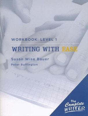 Writing With Ease: Workbook Level 1