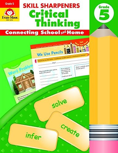 Skill Sharpeners: Critical Thinking Grade 5