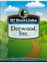 BJ Booklinks: Derwood, Inc. Set