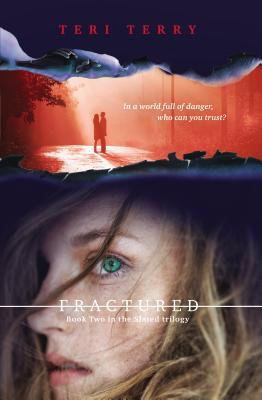 Fractured: A Slated novel, Book 2