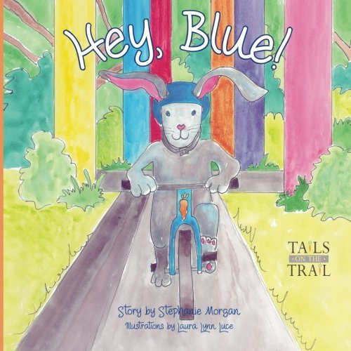 Hey, Blue: Tails On The Trail (volume 1)