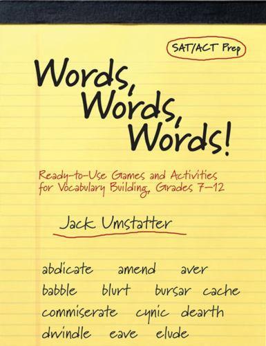 Words, Words, Words!