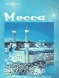 Mecca: And Other Islamic Holy Places (Holy Places Ser)