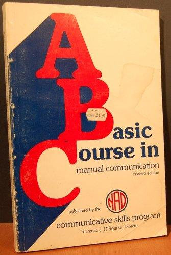 A Basic Course in Manual Communication.