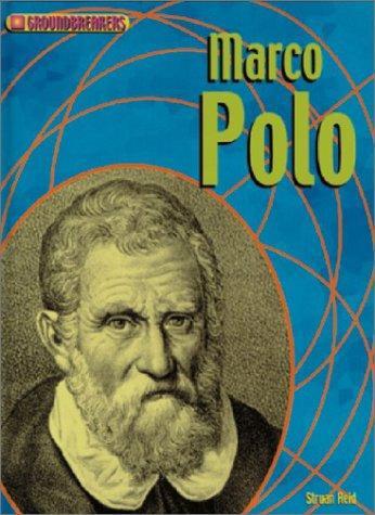 Marco Polo (Groundbreakers: Explorers)