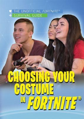 Choosing Your Costume in Fortnite