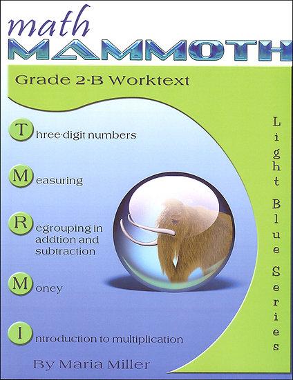 Math Mammoth Grade 2B Worktext