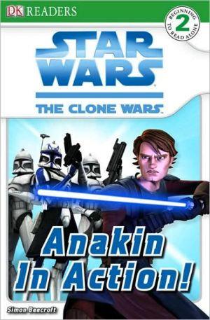 Anakin in Action! (Star Wars: The Clone Wars)