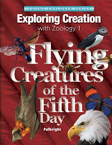 Exploring Creation with Zoology 1: Flying Creatures of the Fifth Day