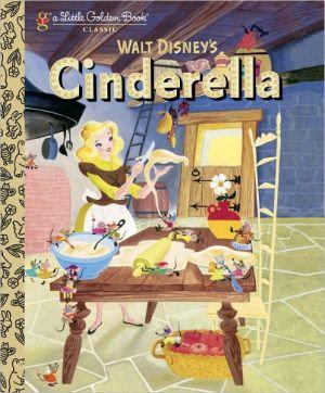Cinderella (Disney Classic) (Little Golden Book)
