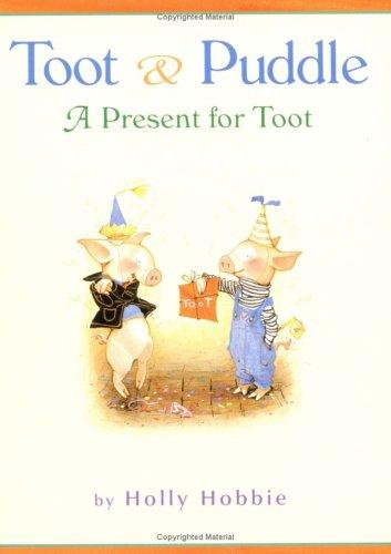 A Present for Toot (Toot & Puddle)