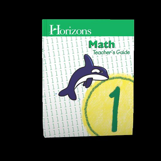 Horizons Math 1st Grade Teacher's Guide