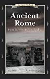 Ancient Rome: How It Affects You Today (An Uncle Eric Book.)