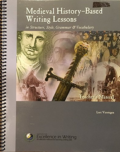 Medieval History-Based Writing Lessons, Teacher�s Manual