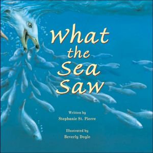 What the Sea Saw