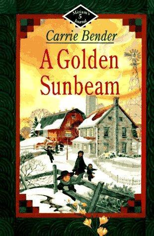 A Golden Sunbeam (Miriam's Journal #5)