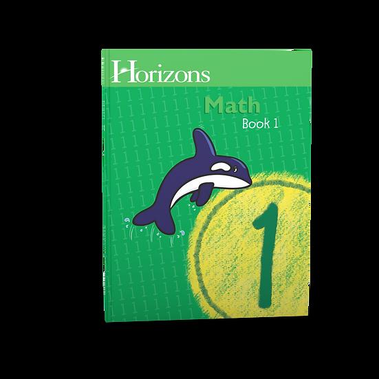 Horizons Math 1st Grade Student Book 1