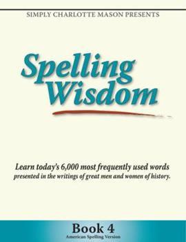 Spelling Wisdom Book 4