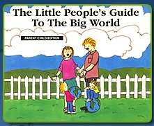 Little People's Guide to the Big World