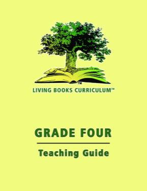 Living Books Curriculum Grade Four Teaching Guide and CD