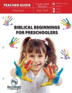 Biblical Beginnings for Preschoolers (Teacher Guide)