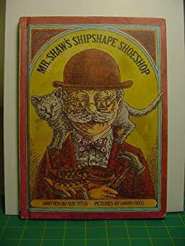 Mr. Shaw's Shipshape Shoeshop