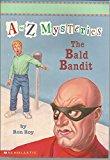 Bald Bandit (a To Z Mysteries, No 3)