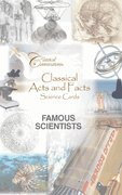 Classical Acts and Facts Famous Scientists Cards