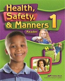 Health, Safety, & Manners 1 Reader