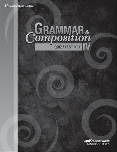Grammar & Composition IV Quiz/Test Key