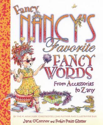 Fancy Nancy's Favorite Words