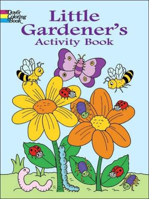 Little Gardener's Activity Book (dover Coloring Books)