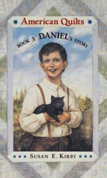 American Quilts Book 3: Daniel's Story