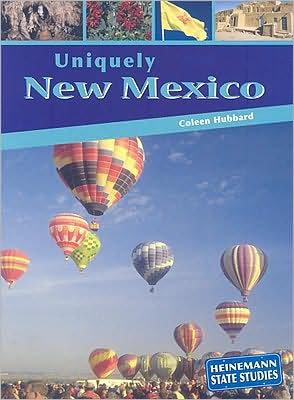 Uniquely New Mexico (State Studies)