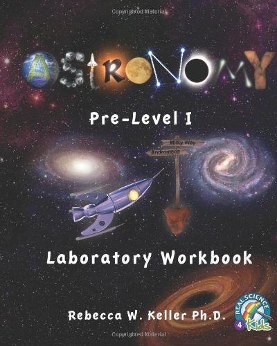 Astronomy Pre-Level 1 Lab Workbook