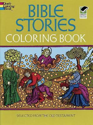 Bible Stories Coloring Book (Dover Classic Stories Coloring Book)