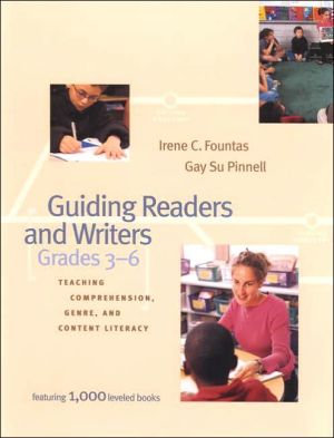 Guiding Readers and Writers (Grades 3-6