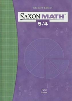 Saxon Math 5/4 Student Edition, (3rd edition)