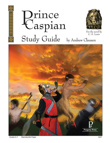 Prince Caspian Study Guide