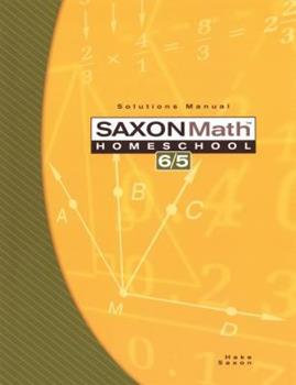 Saxon Math 6/5 Solutions Manual