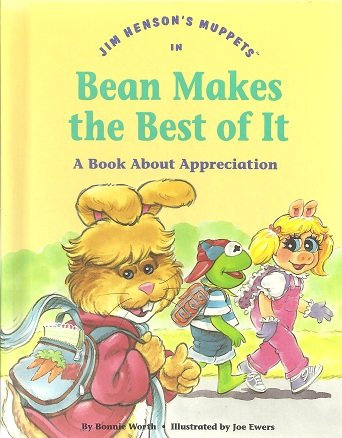 Jim Henson's Muppets in Bean makes the best of it: A book about appreciation