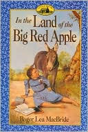 In the Land of the Big Red Apple (Little House Sequel)