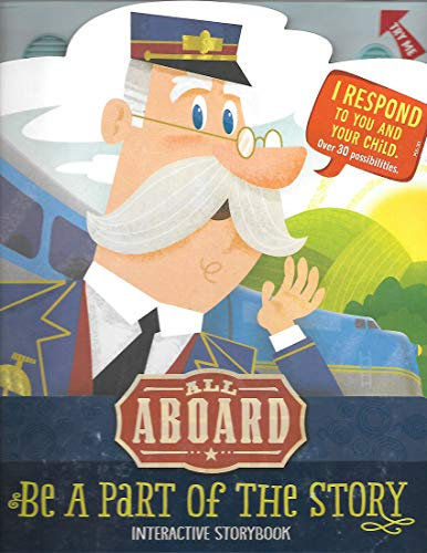 All Aboard: Be A Part Of The Story - Interactive Storybook