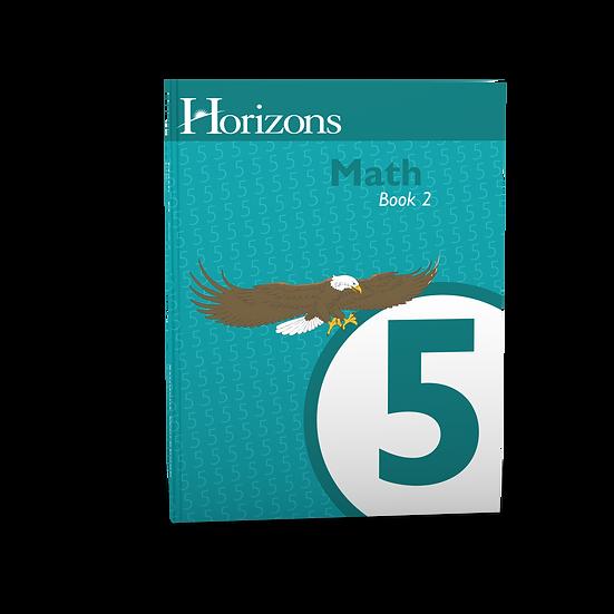 Horizons Math 5th grade Student Book 2