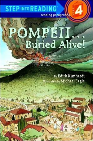 Pompeii -- Buried Alive! (Step into Reading)