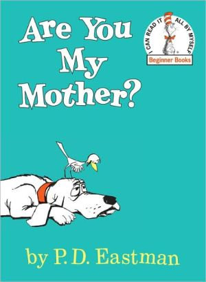Are You My Mother ?